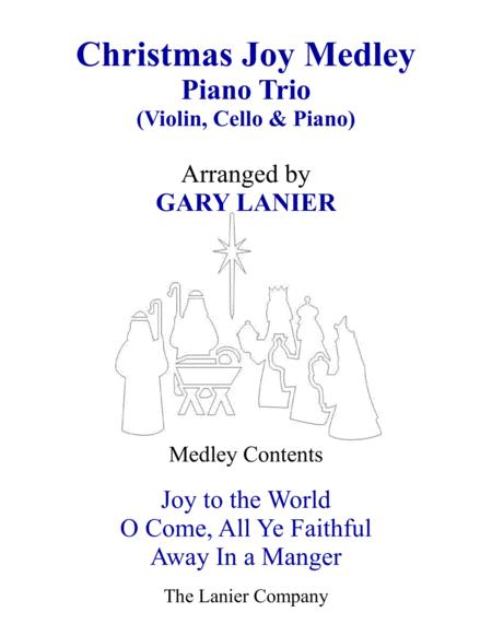 CHRISTMAS JOY MEDLEY (Trio – Violin, Cello & Piano with Parts)