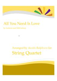 All You Need Is Love - string quartet