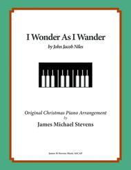 I Wonder As I Wander (by John Jacob Niles)