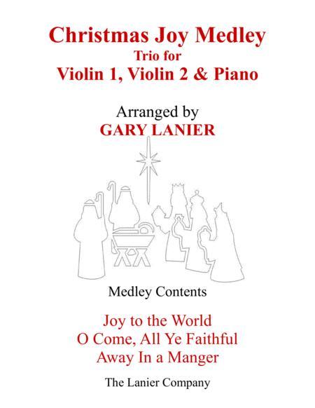 CHRISTMAS JOY MEDLEY (Trio – Violin 1, Violin 2 & Piano with Parts)