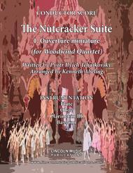 The Nutcracker Suite - 1. Ouverture miniature (for Woodwind Quartet)