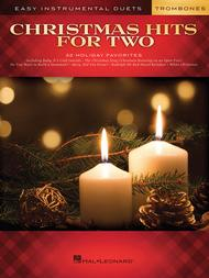 Christmas Hits for Two Trombones