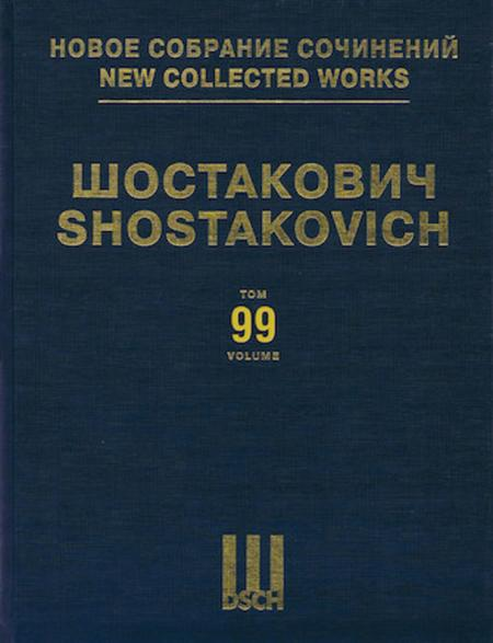 New Collected Works of Dmitri Shostakovich - Volume 99