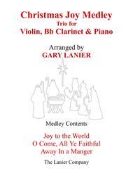 CHRISTMAS JOY MEDLEY (Trio – Violin, Bb Clarinet & Piano with Parts)