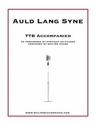 Auld Lang Syne (as performed by Straight No Chaser) - TTB