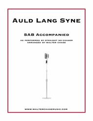 Auld Lang Syne (as performed by Straight No Chaser) - SAB