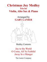 CHRISTMAS JOY MEDLEY (Trio – Violin, Alto Sax & Piano with Parts)