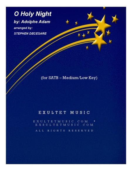 O Holy Night (for SATB - Medium/Low Key)