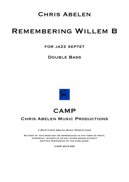 Remembering Willem B - double bass