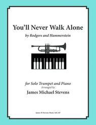You'll Never Walk Alone (Trumpet & Piano)