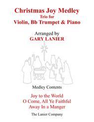CHRISTMAS JOY MEDLEY (Trio – Violin, Bb Trumpet & Piano with Parts)