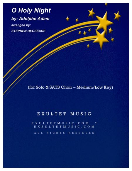 O Holy Night (for Solo & SATB - Medium/Low Key)