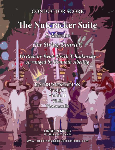 The Nutcracker Suite - 2. Marche (for String Quartet)