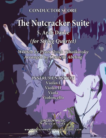 The Nutcracker Suite - 5. Arab Dance (for String Quartet)