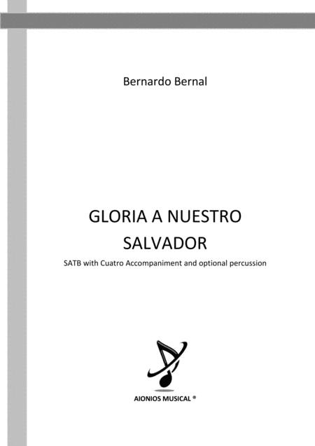 Gloria a Nuestro Salvador - SATB with Cuatro accompaniment and optional percussion