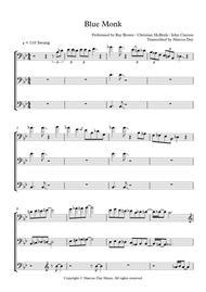 Download Blue Monk - SuperBass Transcription Double Bass Trio Sheet