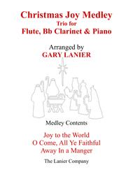CHRISTMAS JOY MEDLEY (Trio – Flute, Bb Clarinet & Piano with Parts)