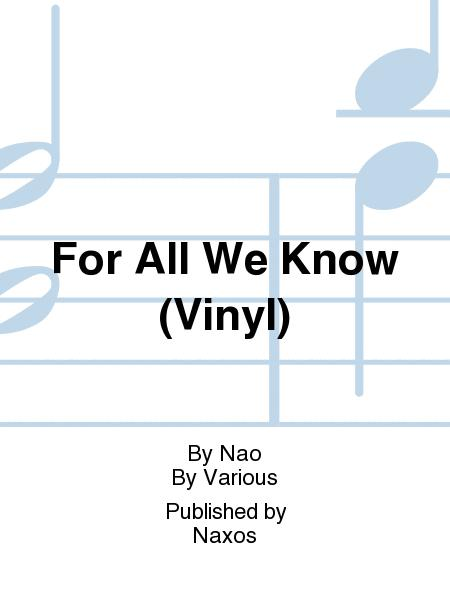For All We Know (Vinyl)