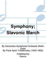 Symphony; Slavonic March