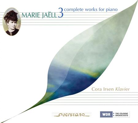 Marie Jaell: Complete Works for Piano, Vol.3