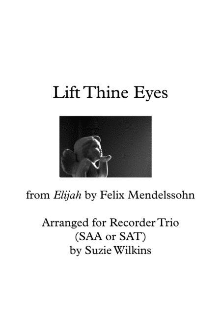 Lift Thine Eyes from Mendelssohn's Elijah
