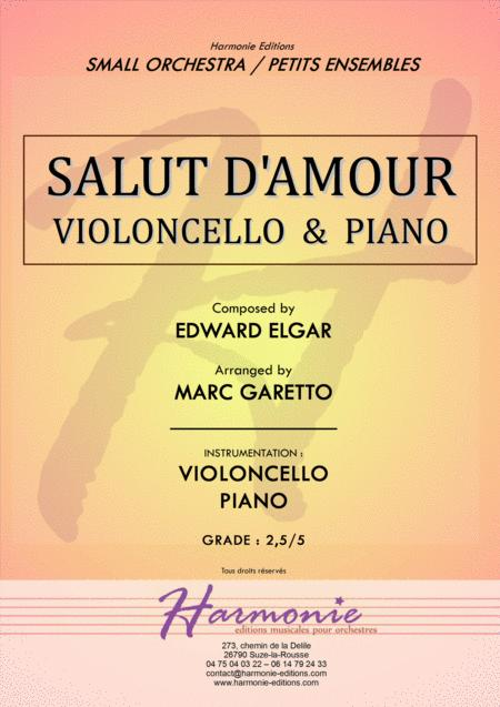 Salut d'Amour - LiebesGruss - EDWARD ELGAR - VIOLONCELLO and PIANO - Arrangement by Marc GARETTO