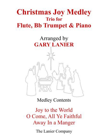 CHRISTMAS JOY MEDLEY (Trio – Flute, Bb Trumpet & Piano with Parts)
