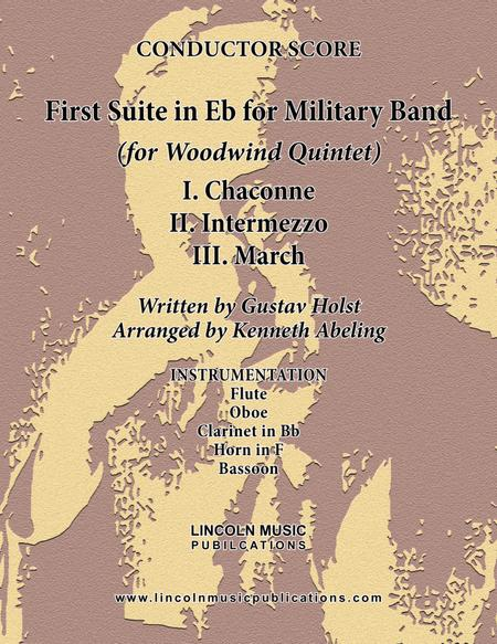 Holst - First Suite for Military Band in Eb (for Woodwind Quintet)