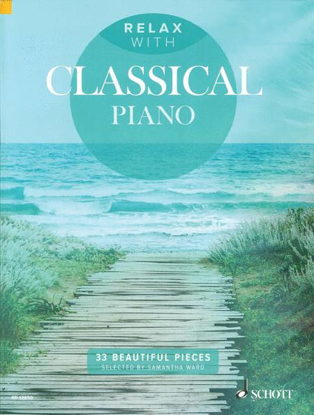 Relax With Classical Piano Sheet Music By Various - Sheet