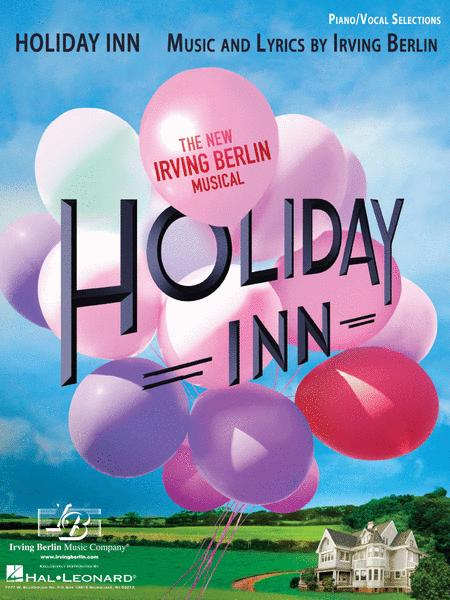 Holiday Inn - The New Irving Berlin Musical