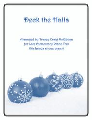 Deck The Halls (Easy Piano Trio - 1 Piano, 6 Hands)