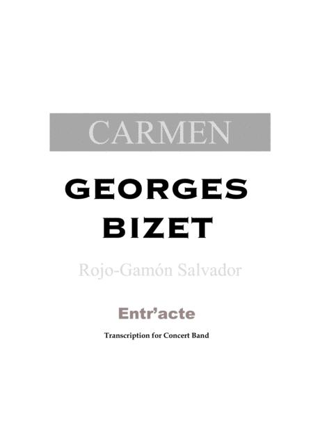 ENTR'ACTE (From the opera Carmen by Bizet)