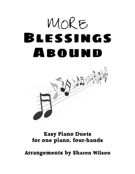 More Blessings Abound (Easy Piano Duets for 1 Piano, 4 Hands)