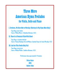 Three More American Hymn Preludes for Violin, Cello and Piano