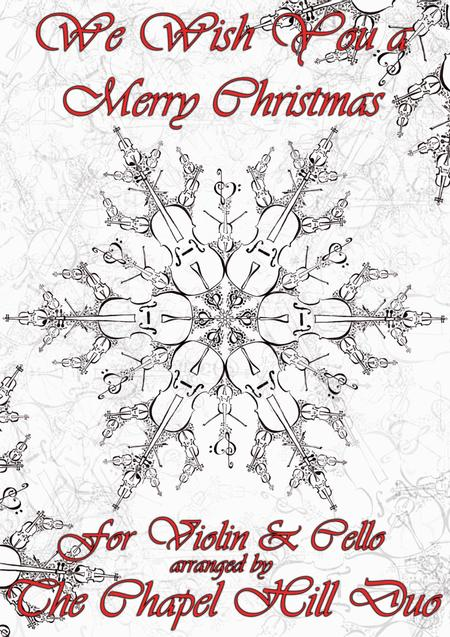 We Wish You a Merry Christmas - Full Length Violin & Cello Arrangement in a Jazz Style by The Chapel Hill Duo