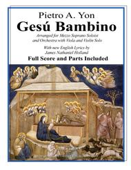 Gesu Bambino for Mezzo Soprano Voice Orchestra, Score and Parts and new English Lyrics