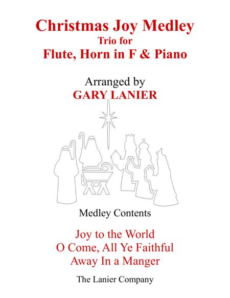 CHRISTMAS JOY MEDLEY (Trio – Flute, Horn in F & Piano with Parts)