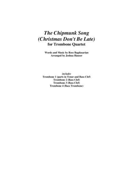 The Chipmunk Song (Christmas Don't Be Late) - Trombone Quartet