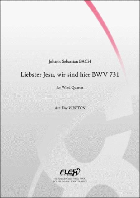 Liebster Jesu, wir sind hier BWV 731 (Wind Quartet)