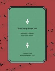 The Cherry Tree Carol - advanced Christmas piano solo