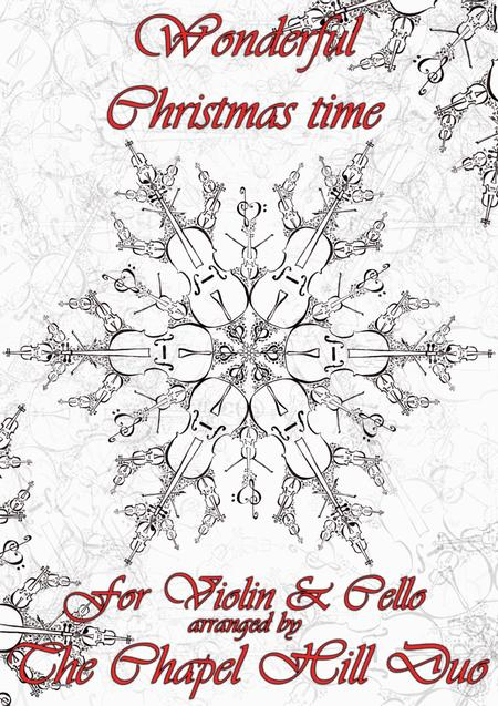 Simply Having a Wonderful Christmastime - Violin & Cello Arrangement by The Chapel Hill Duo