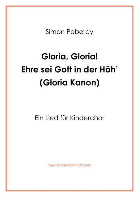 Gloria: Ehre sei Gott in der Höh' Kanon für Kinderchor (canon for children's choir)