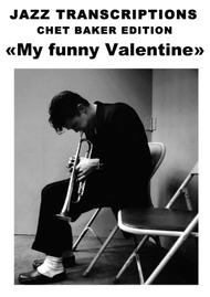 [JAZZ TRANSCRIPTIONS] Chet Baker - My Funny Valentine