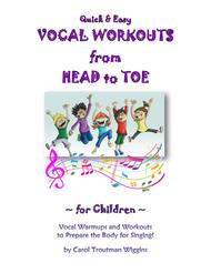 Quick & Easy Vocal Workouts from Head to Toe for Children