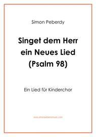 Zwischengesang: Singet dem Herrn ein neues Lied Psalm 98 für Kinderchor (children's choir)