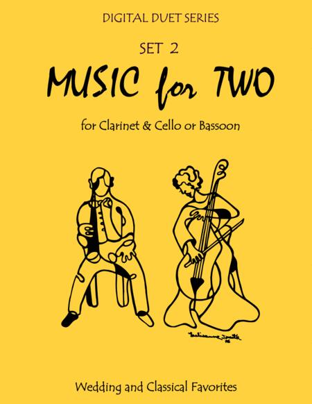Music for Two Wedding & Classical Favorites for Clarinet & Cello or Bassoon - Set 2