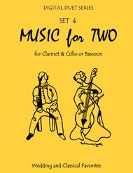 Music for Two Wedding & Classical Favorites for Clarinet & Cello or Bassoon - Set 4