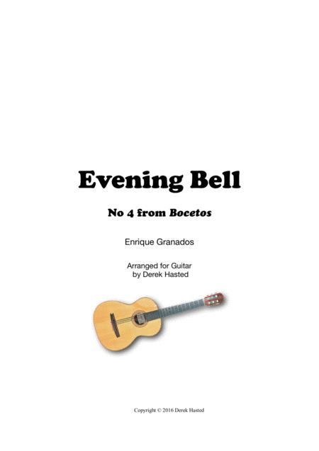 The Evening Bell - Granados - for Classical Guitar
