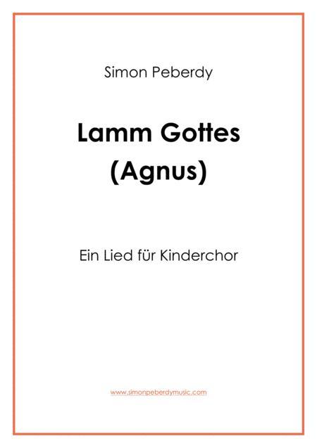 Agnus dei: Lamm Gottes, für Kinderchor (for children's choir)