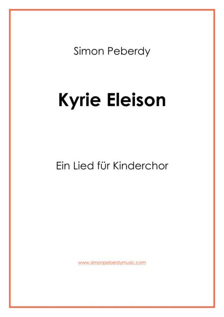 Kyrie: Herr, erbarme dich, für Kinderchor (for children's choir)